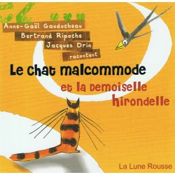 Le Chat malcommode et la...