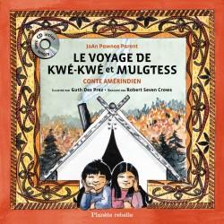 Le voyage de Kwé-Kwé et...