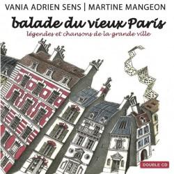 Balade du vieux Paris